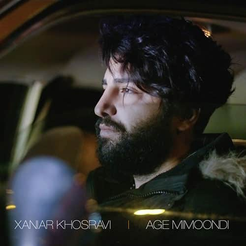Xaniar Khosravi – Age Mimoondi